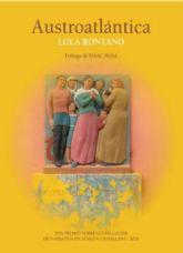 Lola Rontano presenta el libro Austroatlántica el martes 25 de febrero en Molina de Segura