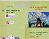 El Club de Mayores de La Palma celebra su Semana Cultural