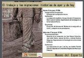 Jornadas 'el trabajo y las migraciones: historias  de ayer y de hoy' en el museo del esparto