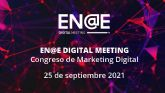 El V Congreso de Marketing Digital organizado por ENAE se celebrará el 25 de septiembre en formato online y gratuito
