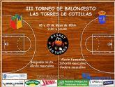 Las Torres de Cotillas se prepara para su 'III Torneo de Baloncesto'