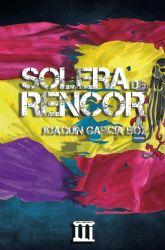 El libro Solera de rencor, de Joaquín García Box, será presentado en Molina de Segura el lunes 29 de junio