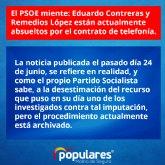 PP: 'El PSOE miente. Eduardo Contreras y Remedios López están actualmente absueltos por el contrato de telefonía'