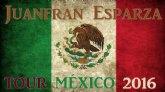 Juanfran Esparza de gira en México