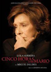 Lola Herrera protagoniza CINCO HORAS CON MARIO el sábado 29 de febrero en el Teatro Villa de Molina