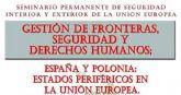 La UNED acoge por primera vez el Seminario Permanente de SeguridadInterior y Exterior de la Union Europea