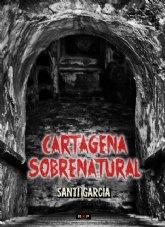 Sale a la venta el libro Cartagena Sobrenatural