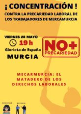 Concentración frente al ayuntamiento de Murcia motivada por la problemática laboral en mercamurcia
