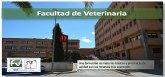 El Grupo Municipal Socialista presenta al Pleno de noviembre una moción de apoyo a la Facultad de Veterinaria de la Universidad de Murcia