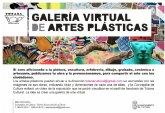 Cultura pone en marcha la iniciativa cultural 'Galería virtual de Artes Plásticas', en distintas disciplinas artísticas