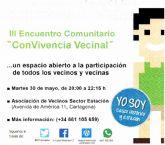 La Asociacion de Vecinos de Sector Estacion acoge el III Encuentro Comunitario ConVivencia Vecinal