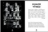 El Palacio Molina acoge la exposición colectiva Humor Vítreo