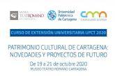 Abre el plazo de matrícula para el curso 'Patrimonio cultural de Cartagena: Novedades y Proyectos de futuro'