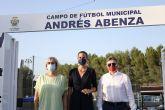 El Campo Municipal de Archena llevará el nombre de 'Andrés Abenza' como homenaje, a título póstumo, al que fue futbolista profesional del Real Murcia