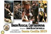 La Unión Musical Cartagonova ofrece su tradicional concierto en honor a Santa Cecilia