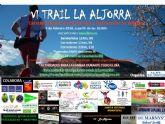 La carrera VI Trail de La Aljorra amplia el plazo de inscripcion hasta el 31 de enero