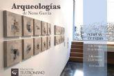 El artista Nono García realizará una visita guiada a la exposición ´Arqueologías´ en el Museo Teatro Romano