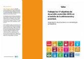 """Juventud colabora en la organización del Taller """"Trabajar los 17 objetivos de desarrollo sostenible (ODS) en el ámbito de la adolescencia y juventud"""""""
