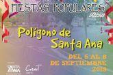 El Polígono Santa Ana se vestirá de fiesta entre el 5 y el 8 de septiembre en su IV edición