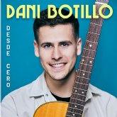 DANI BOTILLO publica si primer EP titulado DESDE CERO y presenta su GIRA 2021
