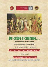 El febrero cultural comienza en Las Torres de Cotillas con una noche 'De celos y cuernos.'