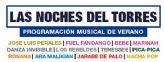 Las noches del Torres pone las entradas para sus conciertos de este verano a la venta