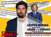 JSRM: 'Miras falta a su palabra con los Consejos de Estudiantes y deja las tasas universitarias igual'
