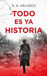 Tres catástrofes, dos tiempos, un futuro en la cuerda floja, la última novela de G.G. Velasco
