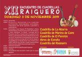 El XII Encuentro de Cuadrillas del Raiguero se celebra este domingo
